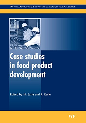Case Studies in Food Product Development (Woodhead Publishing Series in Food Science, Technology ...