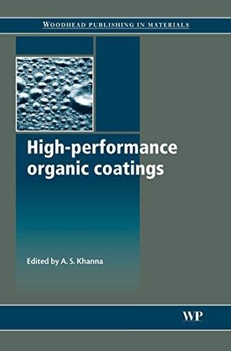 High Performance Organic Coatings: Selection, Application and Evaluation (Hardback)