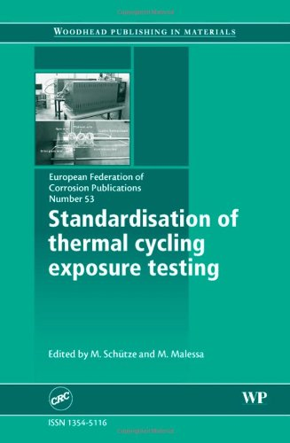 9781845692735: Standardisation of Thermal Cycling Exposure Testing, Volume 53 (European Federation of Corrosion (EFC) Series)