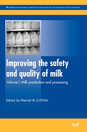 9781845694388: Improving the Safety and Quality of Milk: Milk Production and Processing (Woodhead Publishing Series in Food Science, Technology and Nutrition)