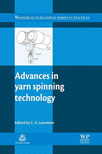 9781845694449: Advances in Yarn Spinning Technology (Woodhead Publishing Series in Textiles)