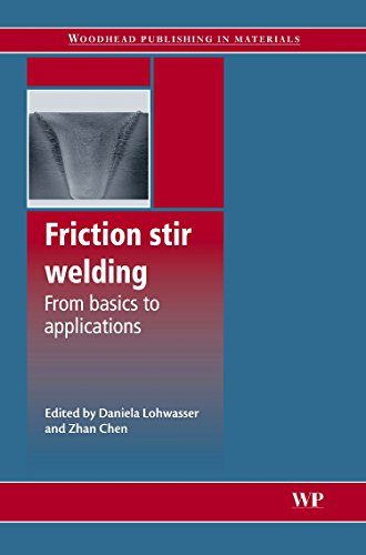 9781845694500: Friction Stir Welding: From Basics to Applications (Woodhead Publishing Series in Welding and Other Joining Technologies)
