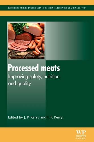 9781845694661: Processed Meats: Improving Safety, Nutrition and Quality (Woodhead Publishing Series in Food Science, Technology and Nutrition)