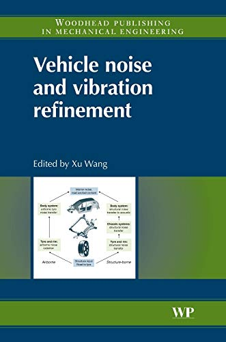 9781845694975: Vehicle Noise and Vibration Refinement (Woodhead Publishing in Mechanical Engineering)