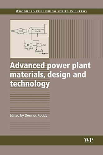 9781845695156: Advanced Power Plant Materials, Design and Technology (Woodhead Publishing Series in Energy)
