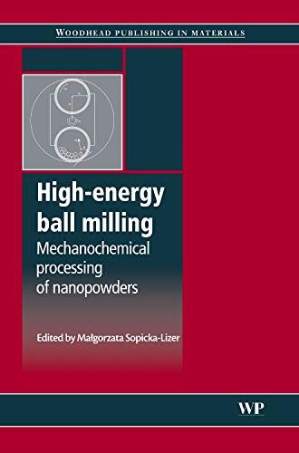 9781845695316: High-Energy Ball Milling: Mechanochemical Processing of Nanopowders (Woodhead Publishing in Materials)