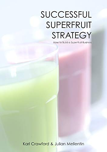 9781845695408: Successful Superfruit Strategy