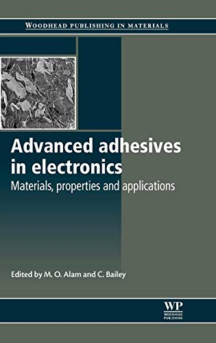 9781845695767: Advanced Adhesives in Electronics: Materials, Properties and Applications (Woodhead Publishing Series in Electronic and Optical Materials)