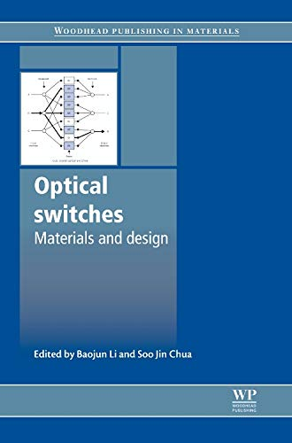 9781845695798: Optical Switches: Materials and Design (Woodhead Publishing Series in Electronic and Optical Materials)