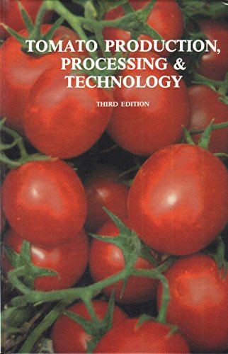9781845695996: Tomato Production, Processing and Technology