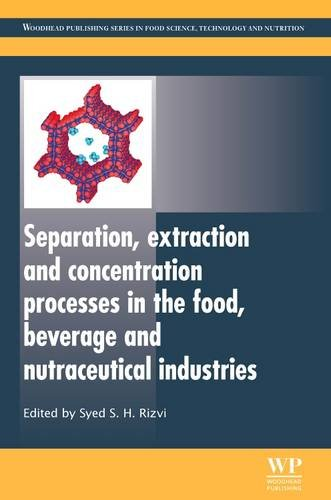 9781845696450: Separation, Extraction and Concentration Processes in the Food, Beverage and Nutraceutical Industries (Woodhead Publishing Series in Food Science, Technology and Nutrition)