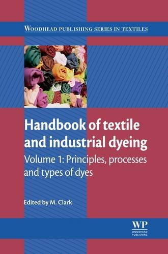 9781845696955: Handbook of Textile and Industrial Dyeing: Principles, Processes and Types of Dyes (Woodhead Publishing Series in Textiles)