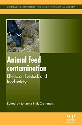 Animal feed contamination: Effects on Livestock and Food Safety (Woodhead Publishing Series in Food...
