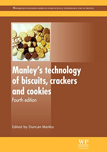 Manley's Technology of Biscuits, Crackers and Cookies, Fourth Edition (Woodhead Publishing ...