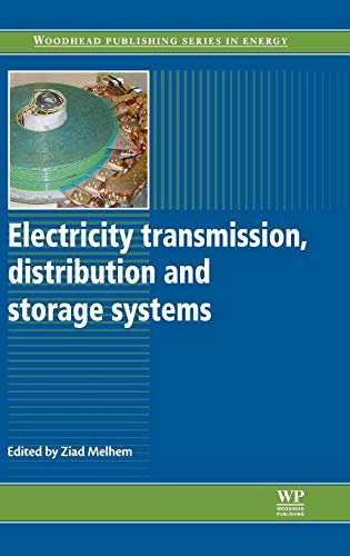 9781845697846: Electricity Transmission, Distribution and Storage Systems (Woodhead Publishing Series in Energy)