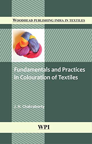 9781845697884: Fundamentals and Practices in Colouration of Textiles (Woodhead Publishing India in Textiles)