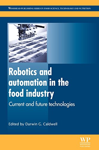 Robotics and Automation in the Food Industry: Current and Future Technologies (Woodhead Publishing ...