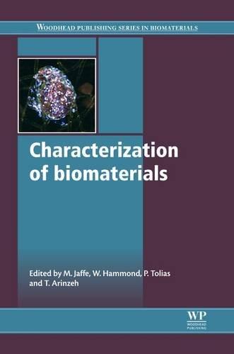 9781845698102: Characterization of Biomaterials (Woodhead Publishing Series in Biomaterials)