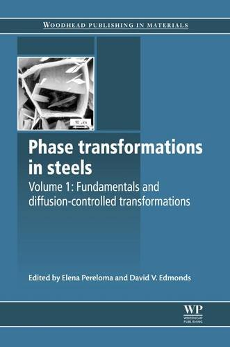 9781845699703: Phase Transformations in Steels: Fundamentals and Diffusion-Controlled Transformations (Woodhead Publishing Series in Metals and Surface Engineering)