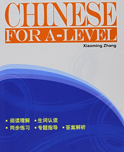 Chinese for A-level: Level A: Zhang, Xiaoming