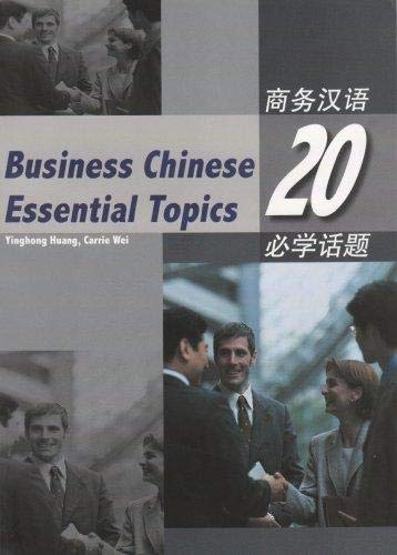 9781845700263: Business Chinese: 20 Essential Topics: 20 Essential Topics