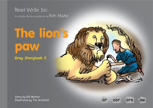 9781845710217: Read Write Inc.: Set 7 Grey: Colour Storybooks: The Lion's Paw