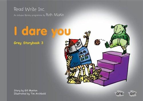 9781845710224: Read Write Inc.: Set 7 Grey: Colour Storybooks: I Dare You