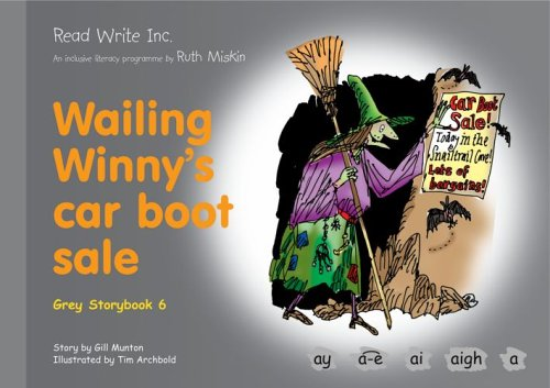 9781845710255: Read Write Inc.: Set 7 Grey: Colour Storybooks: Wailing Winny's Car Boot Sale