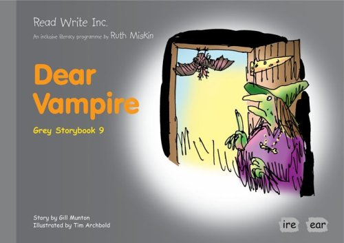 9781845710286: Read Write Inc.: Set 7 Grey: Colour Storybooks: Dear Vampire