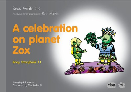 9781845710309: Read Write Inc.: Set 7 Grey: Colour Storybooks: A Celebration of Planet Zox