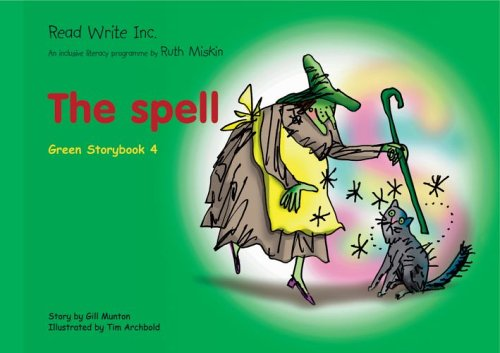 9781845710361: Read Write Inc.: Set 1 Green: Colour Storybooks: The Spell