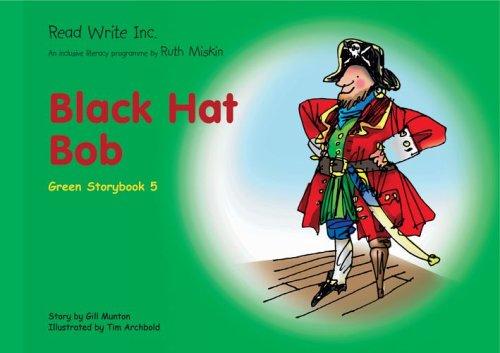 9781845710378: Read Write Inc.: Set 1 Green: Colour Storybooks: Black Hat Bob
