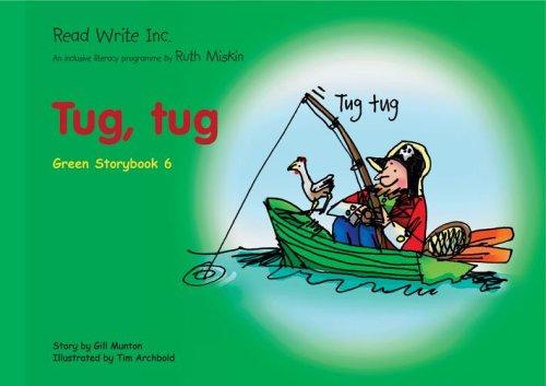 9781845710385: Read Write Inc.: Set 1 Green: Colour Storybooks: Tug, Tug
