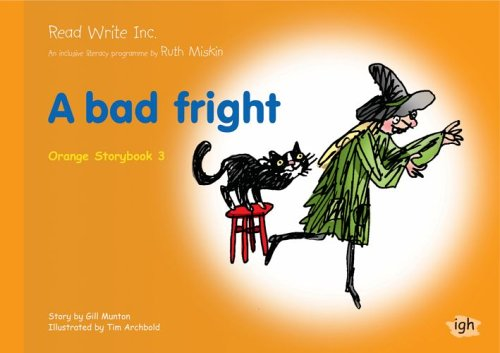 9781845710651: Read Write Inc.: Set 4 Orange: Colour Storybooks: A Bad Fright