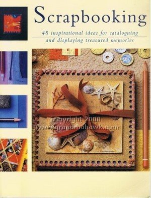 9781845730383: SCRAPBOOKING: 48 Inspirational Ideas for Cataloguing and Displaying Treasured Memories