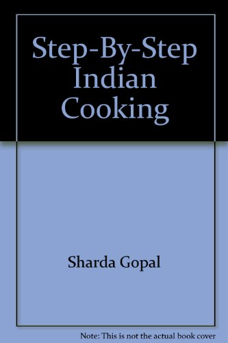 9781845730475: Step-By-Step Indian Cooking