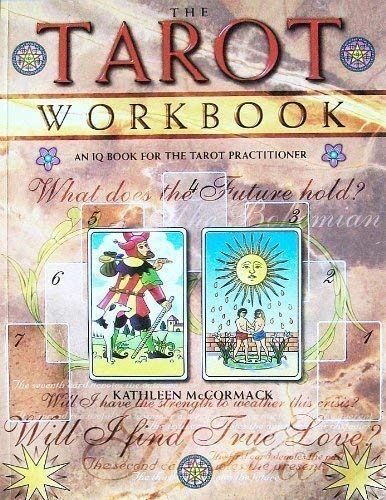 The Tarot Workbook: An IQ Book for the Tarot Practitioner (1845731425) by Kathleen McCormack