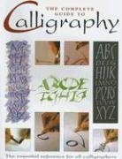 9781845731601: The Complete Guide to Calligraphy