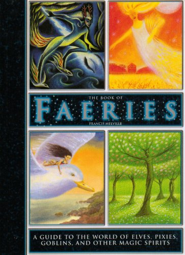 The Book of Faeries: Francis Melville