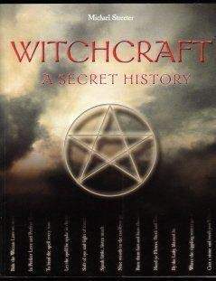 9781845731892: Witchcraft: A Secret History