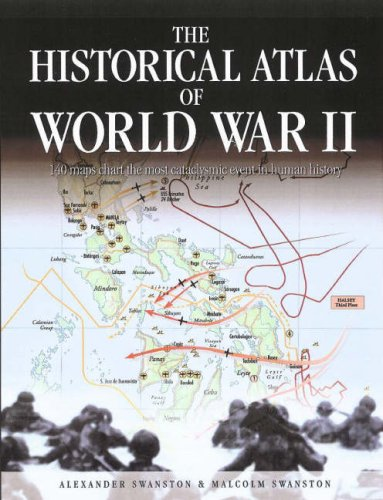 9781845732400: Historical Atlas of World War II