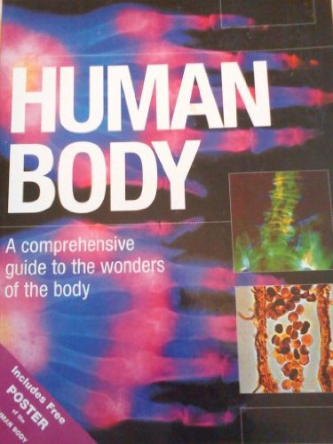 9781845732608: Human Body: A Comprehensive Guide to the Wonders of the Body