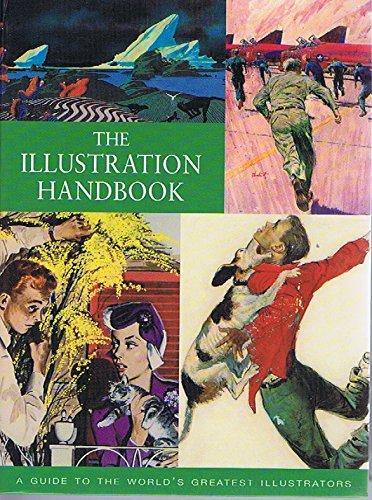 9781845733087: The Illustration Handbook: A Guide to the World's Greatest Illustrators
