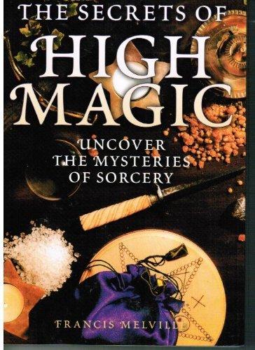 9781845733773: THE SECRETS OF HIGH MAGIC