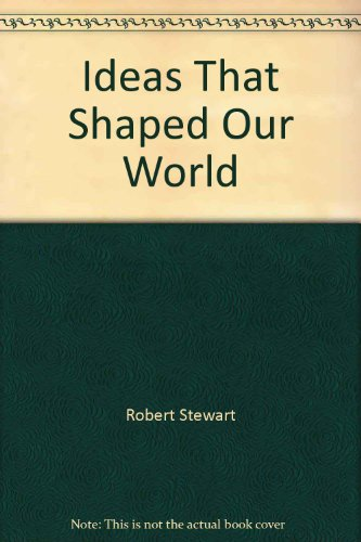 9781845734145: Ideas That Shaped Our World