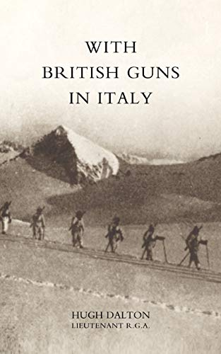 9781845740214: With British Guns In Italy: With British Guns In Italy