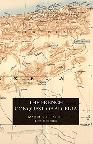 9781845741143: French Conquest of Algeria