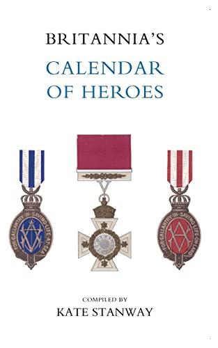 Britannia?S Calendar Of Heroes: Kate Stanway