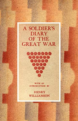 A Soldier?s Diary of the Great War: Williamson, Henry