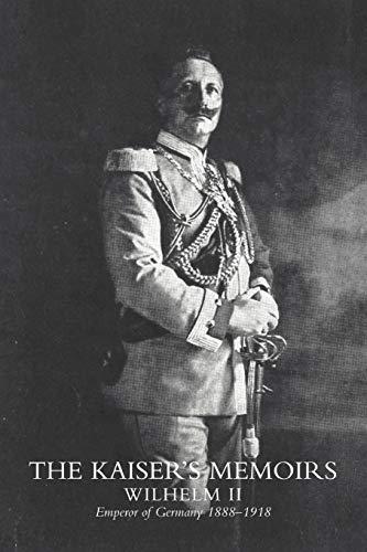 Kaisers Memoirs